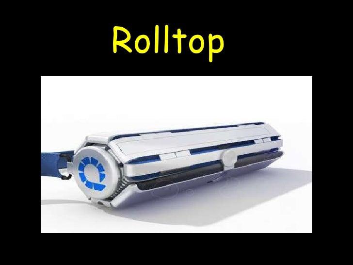 Rolltop<br />