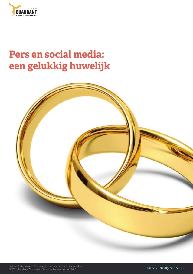 Pers en social media:een gelukkig huwelijkJe bedrijfsnieuws zowel in de pers als via social media verspreiden© 2011 Quadra...