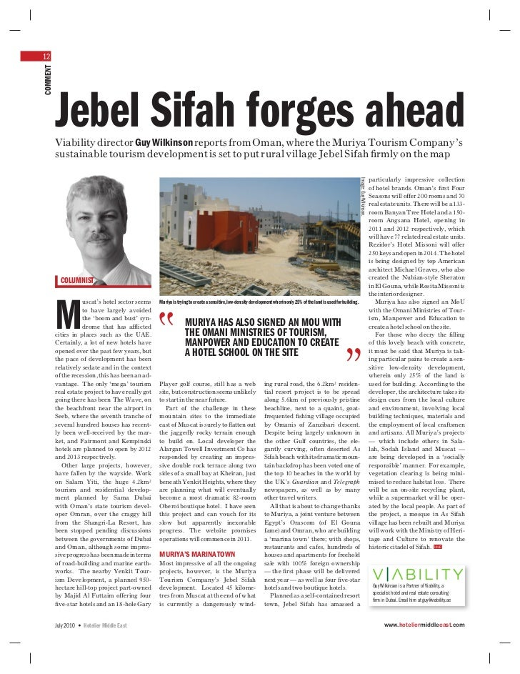 12COMMENT          Jebel Sifah forges ahead          Viability director Guy Wilkinson reports from Oman, where the Muriya ...