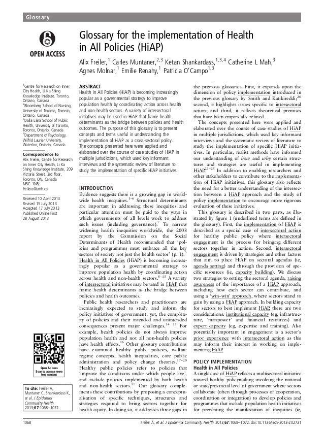 Glossary for the implementation of Health in All Policies (HiAP) Alix Freiler,1 Carles Muntaner,2,3 Ketan Shankardass,1,3,...