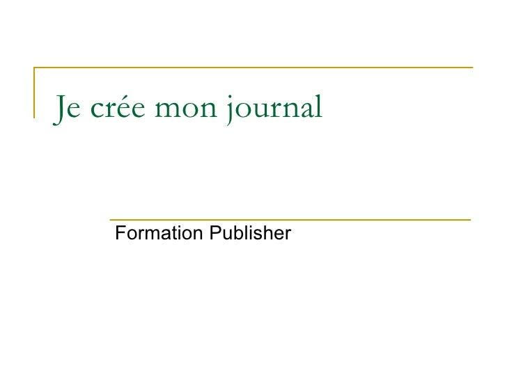 Je crée mon journal Formation Publisher