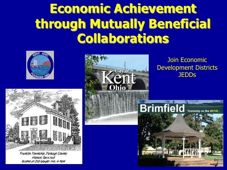 Economic Achievement through Mutually Beneficial       Collaborations                      Join Economic                  ...