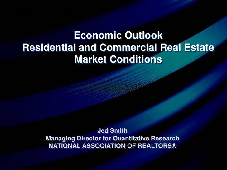 2010 Real Estate Market Forecast:  Jed Smith Real Estate Roundtable Presentation
