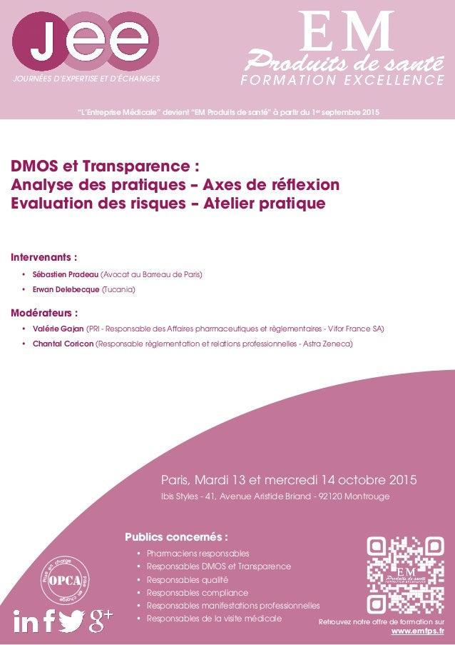 """""""L'Entreprise Médicale"""" devient """"EM Produits de santé"""" à partir du 1er septembre 2015 Intervenants : • Sébastien Pradeau ..."""