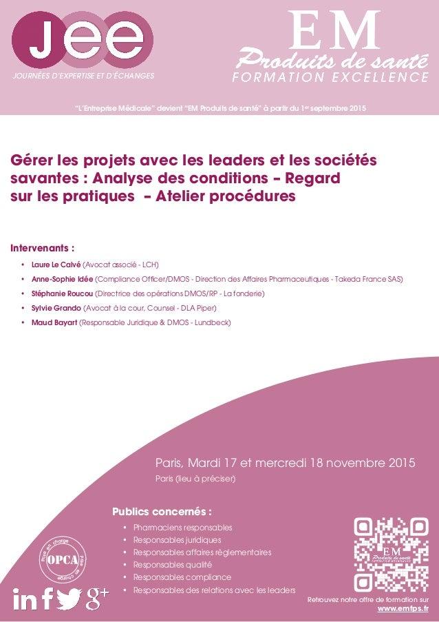 """""""L'Entreprise Médicale"""" devient """"EM Produits de santé"""" à partir du 1er septembre 2015 Intervenants : • Laure Le Calvé (Av..."""