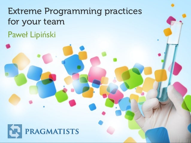 Extreme Programming practices for your team