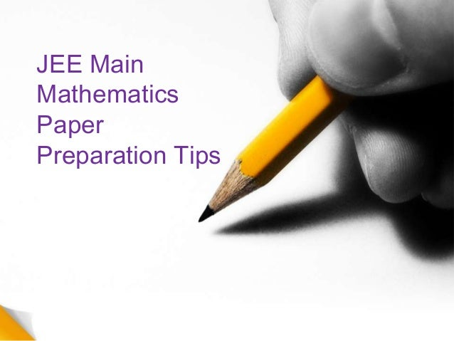 JEE Main Mathematics Paper Preparation Tips
