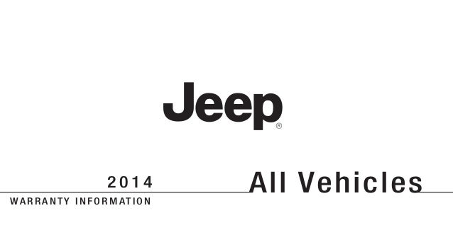 Jeep Wrangler 2014 Warranty- Courtesy of: The Jeep Store