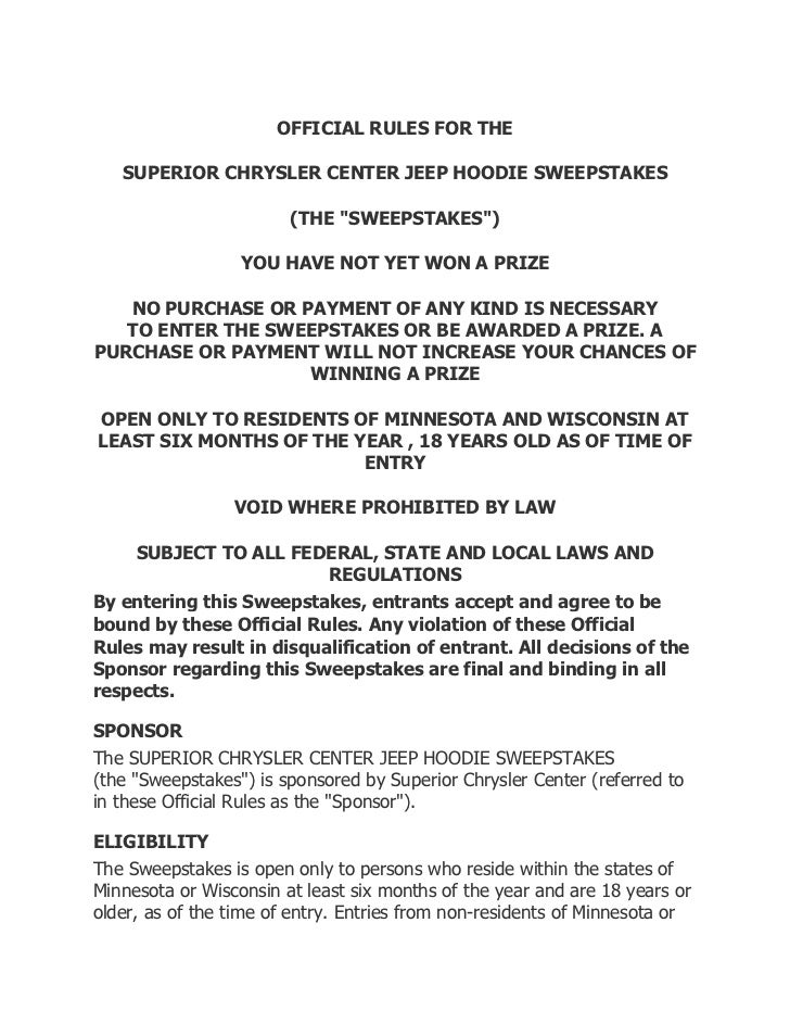 """OFFICIAL RULES FOR THE   SUPERIOR CHRYSLER CENTER JEEP HOODIE SWEEPSTAKES                        (THE """"SWEEPSTAKES"""")      ..."""