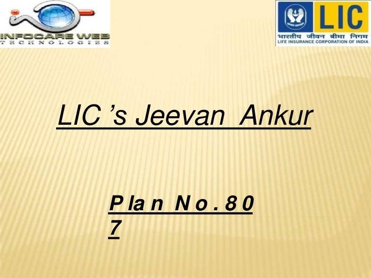 LIC 's Jeevan Ankur   P la n N o . 8 0   7