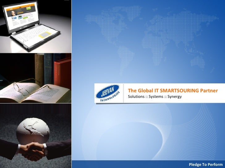 The Global IT SMARTSOURING Partner Solutions :: Systems :: Synergy Pledge To Perform