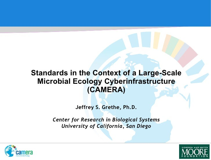 Jeffrey S. Grethe, Ph.D. Center for Research in Biological Systems University of California, San Diego <ul><li>Standards i...