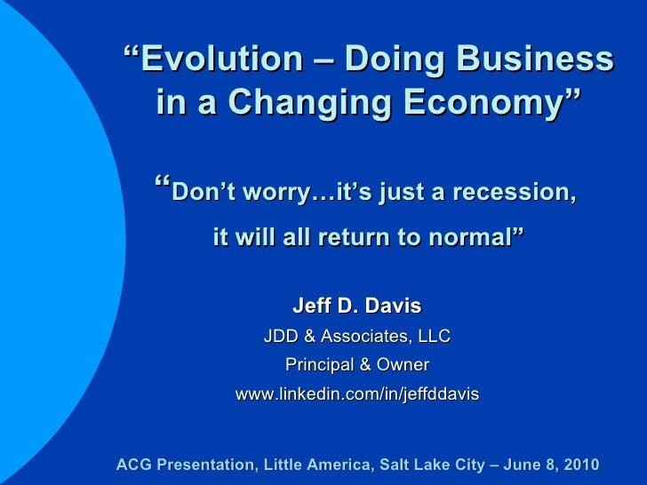 June 2010 Jeff Davis Presentation at the ACG Utah Breakfast Meeting