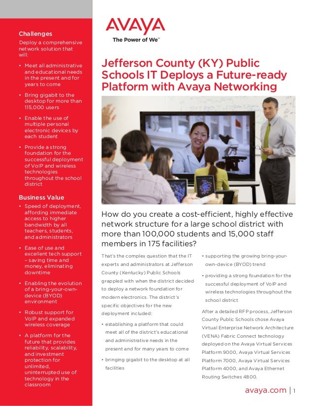 Jefferson County (KY) Public Schools IT Deploys a Future-ready Platform with Avaya Networking How do you create a cost-eff...