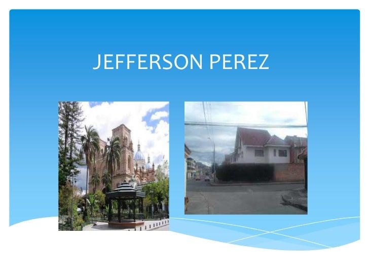 JEFFERSON PEREZ