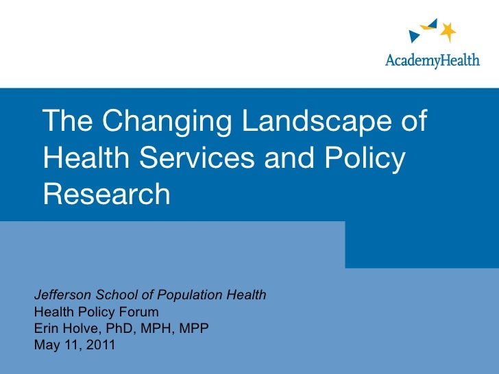 The Changing Landscape of Health Services and Policy Research