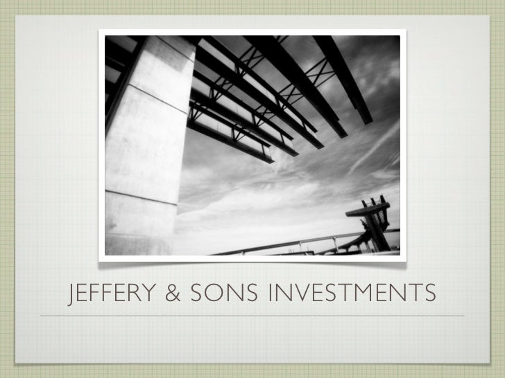 JEFFERY & SONS INVESTMENTS