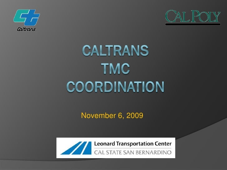 LTC, Jack R. Widmeyer Transportation Research Conference, Going to San Bernardino A Symposium on Intermodal Transit Stations and Transit-Oriented Design, 11/06/2009, Jeff Gerfen