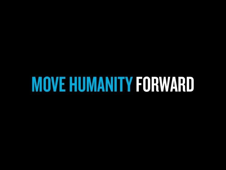 Move Humanity Forward