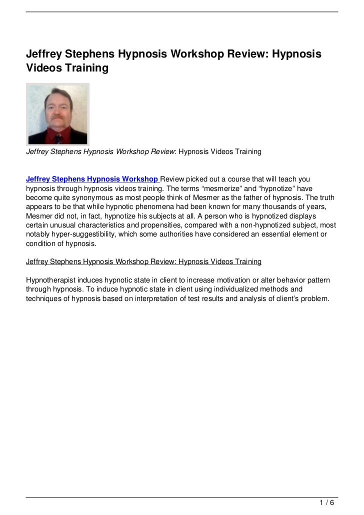Jeffrey Stephens Hypnosis Workshop Review: Hypnosis Videos Training