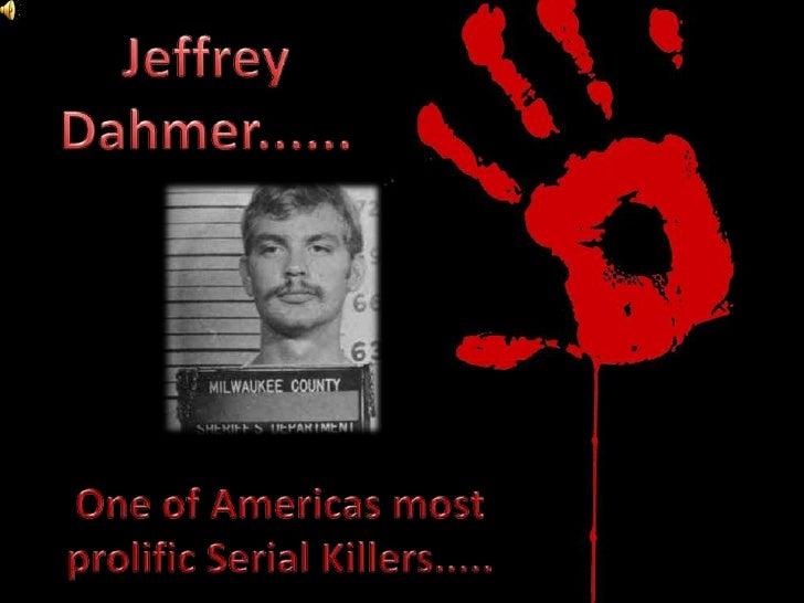 Jeffrey Dahmer......<br />One of Americas most <br />prolific Serial Killers.....<br />