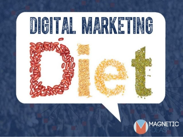 Your Digital Marketing Diet