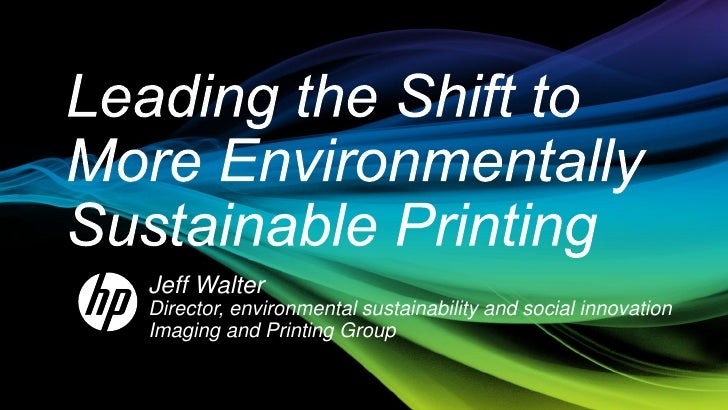 Jeff WalterDirector, environmental sustainability and social innovationImaging and Printing Group