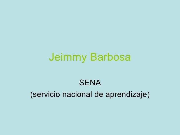 Jeimmy Barbosa SENA (servicio nacional de aprendizaje)