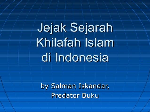 Jejak ISLAM di Indonesia (lanjutan)
