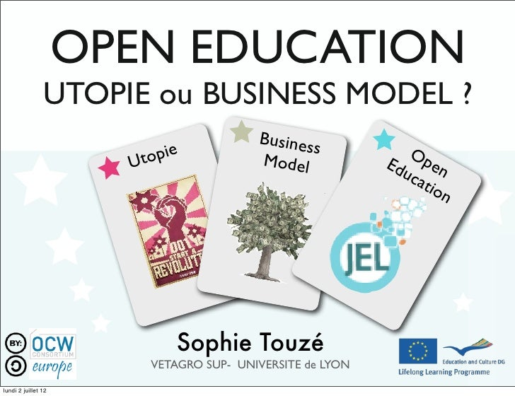 OPEN EDUCATION                UTOPIE ou BUSINESS MODEL ?                                         Busines                  ...
