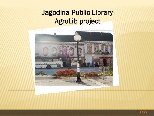 Jagodina Public Library AgroLib project  1 of 20
