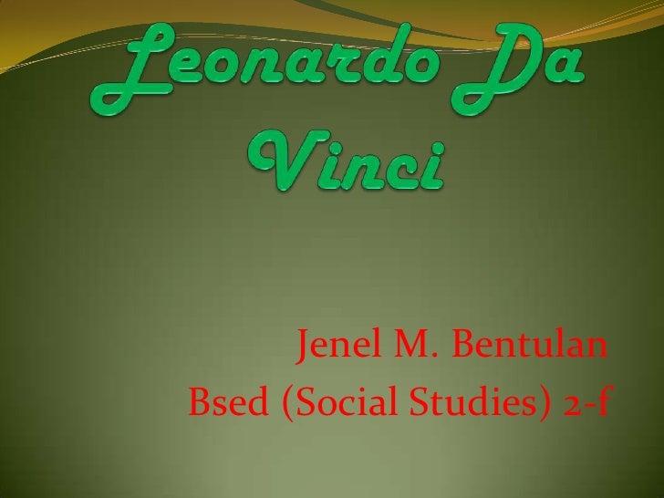 Jenel M. BentulanBsed (Social Studies) 2-f