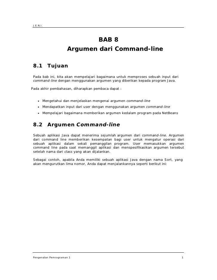 J.E.N.I.                                          BAB 8                       Argumen dari Command-line   8.1 Tujuan  Pada...