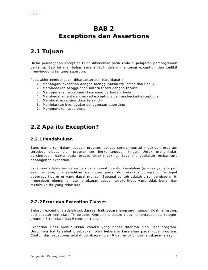 J.E.N.I.                               BAB 2                  Exceptions dan Assertions  2.1 Tujuan  Dasar penanganan exce...