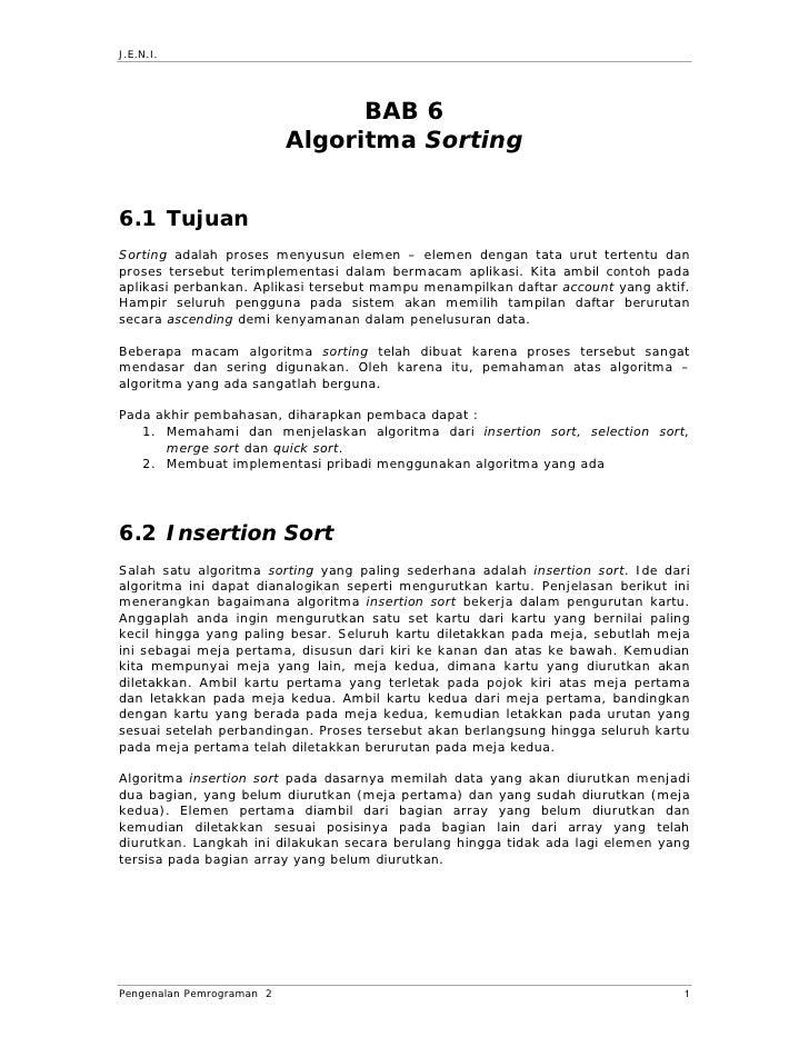 J.E.N.I.                                      BAB 6                            Algoritma Sorting   6.1 Tujuan Sorting adal...