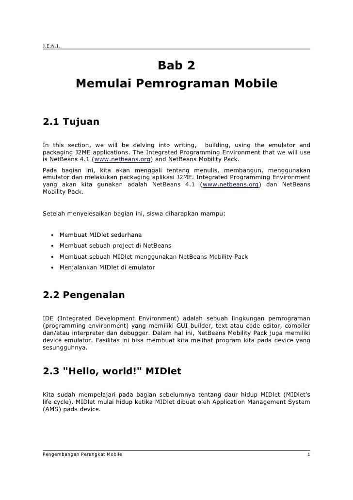 J.E.N.I.                                            Bab 2             Memulai Pemrograman Mobile   2.1 Tujuan  In this sec...