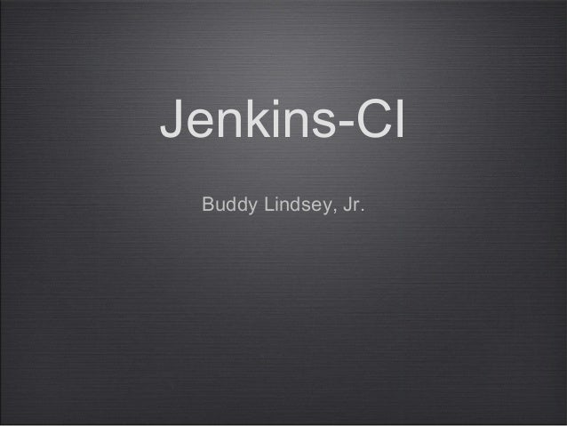 Jenkins-CIBuddy Lindsey, Jr.
