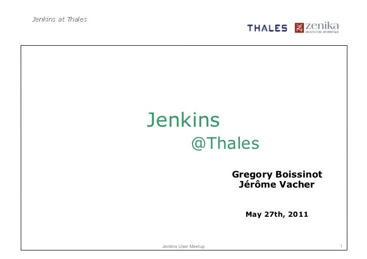Jenkins             @Thales                       Gregory Boissinot                        Jérôme Vacher                  ...