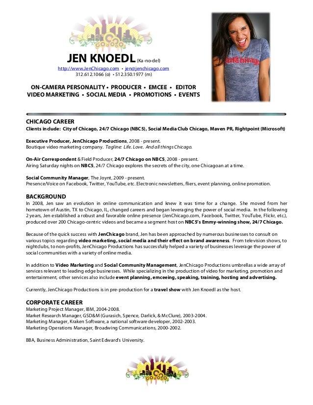 JEN KNOEDL(Ka-no-del) http://www.JenChicago.com • jen@jenchicago.com 312.612.1066 (o) • 512.350.1977 (m) ON-CAMERA PERSO...