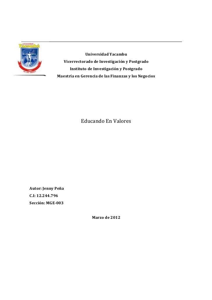 Universidad Yacambu                   Vicerrectorado de Investigación y Postgrado                      Instituto de Invest...