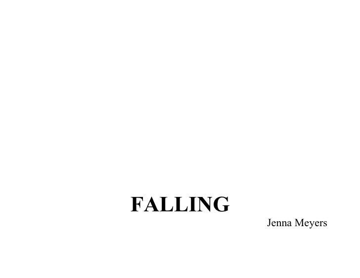 FALLING           Jenna Meyers