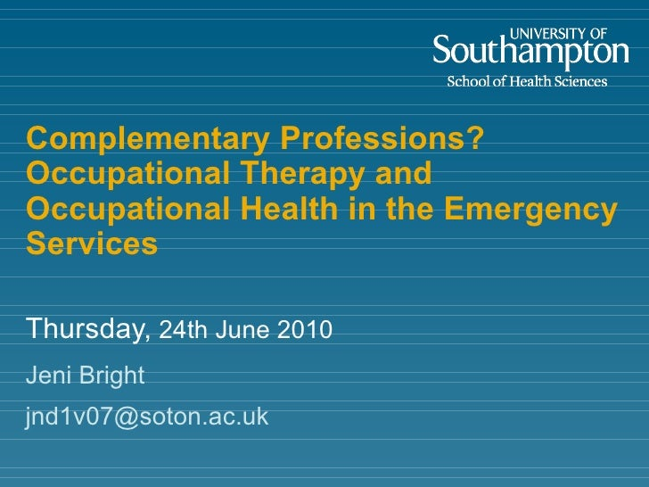 Complementary Professions?  Occupational Therapy and Occupational Health in the Emergency Services