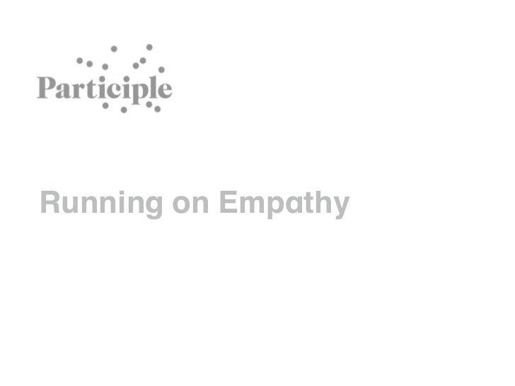 Running on Empathy