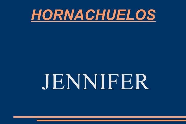 HORNACHUELOS JENNIFER