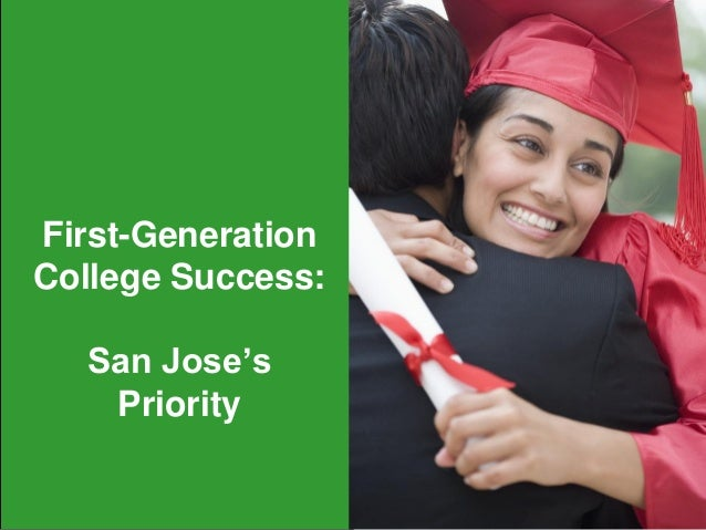 First-Generation College Success: San Jose's Priority