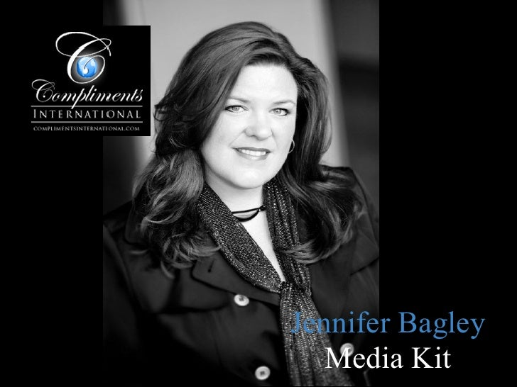 Jennifer Bagley, Media Kit