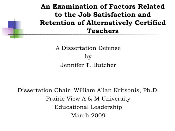 Dr. Jennifer T. Butcher, PhD Dissertation Defense, Dr. William Allan Kritsonis, Dissertation Chair