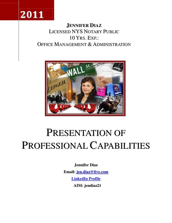 2011             JENNIFER DIAZ      LICENSED NYS NOTARY PUBLIC              10 YRS. EXP.:  OFFICE MANAGEMENT & ADMINISTRAT...
