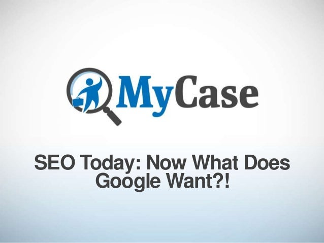 Jennifer Ellis-SEO Today: Now What Does Google Want?