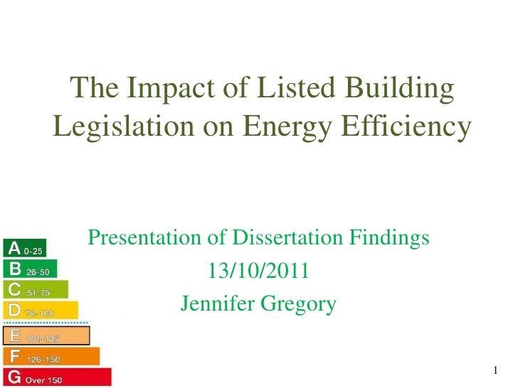 The Impact of Listed Building Legislation on Energy Efficiency - Jennifer Gregory, University of Edinburgh (MSc thesis)